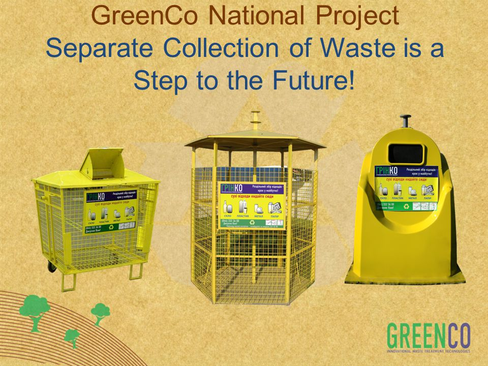 GreenCo National Project Separate Collection of Waste is a Step to the Future!