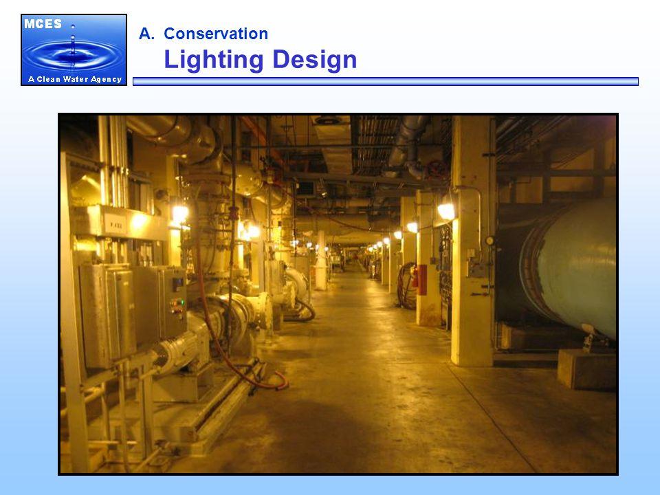 A.Conservation Lighting Design