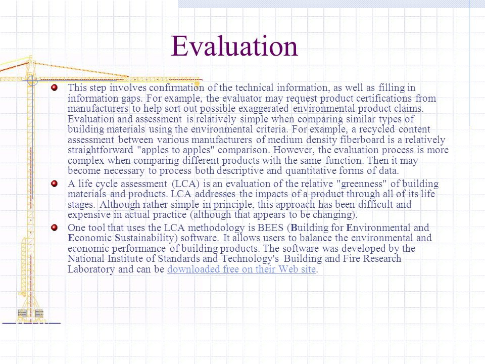 Evaluation This step involves confirmation of the technical information, as well as filling in information gaps. For example, the evaluator may reques