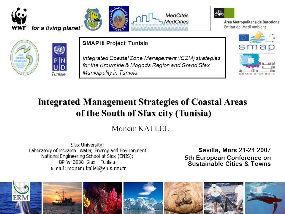 SMAP III Project Tunisia Integrated Coastal Zone Management (ICZM) strategies for the Kroumirie & Mogods Region and Grand Sfax Municipality in Tunisia