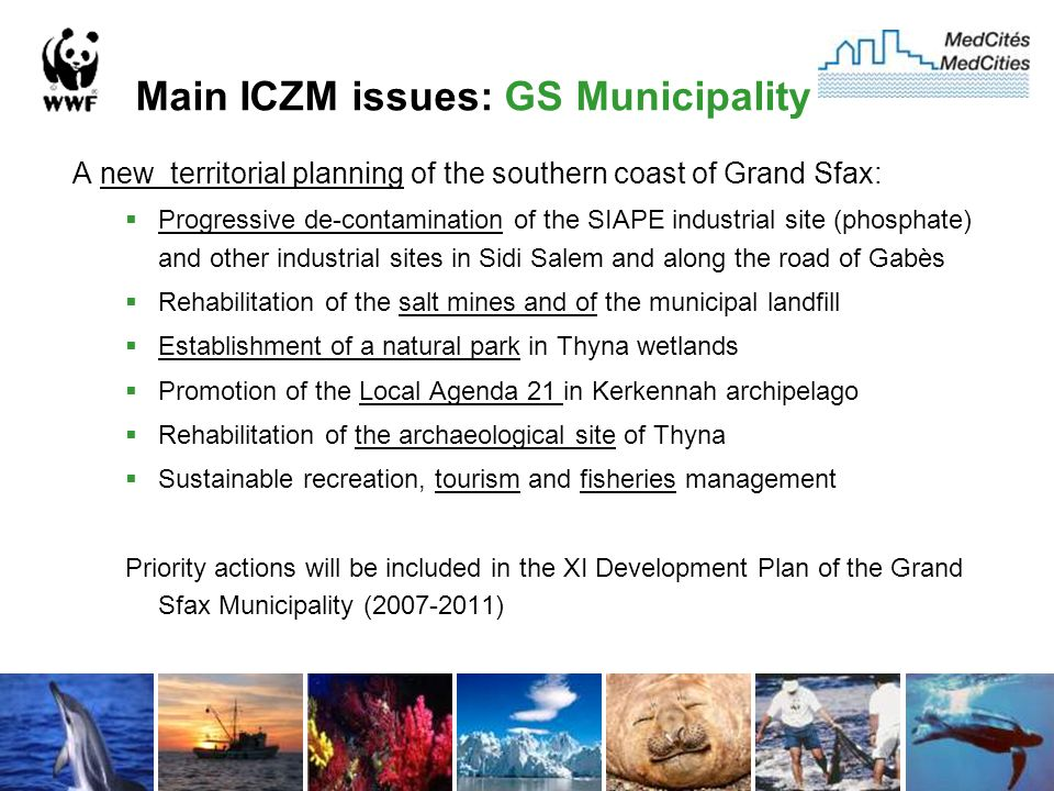 Main ICZM issues: GS Municipality A new territorial planning of the southern coast of Grand Sfax:  Progressive de-contamination of the SIAPE industri