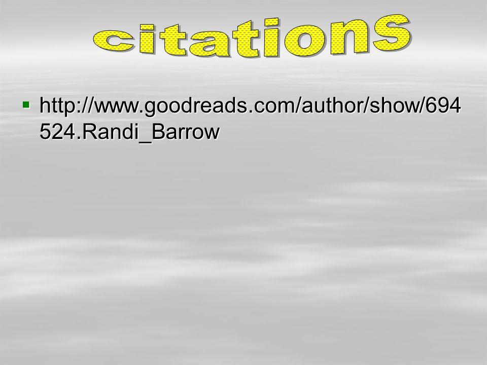  http://www.goodreads.com/author/show/694 524.Randi_Barrow