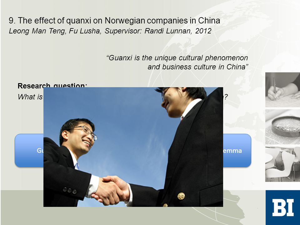 Research question: What is the effect of quanxi on Norwegian companies in China.