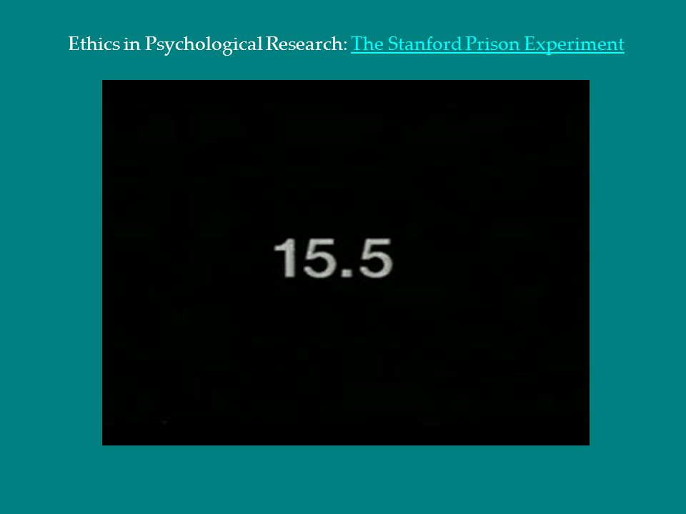 Ethics in Psychological Research: The Stanford Prison ExperimentThe Stanford Prison Experiment