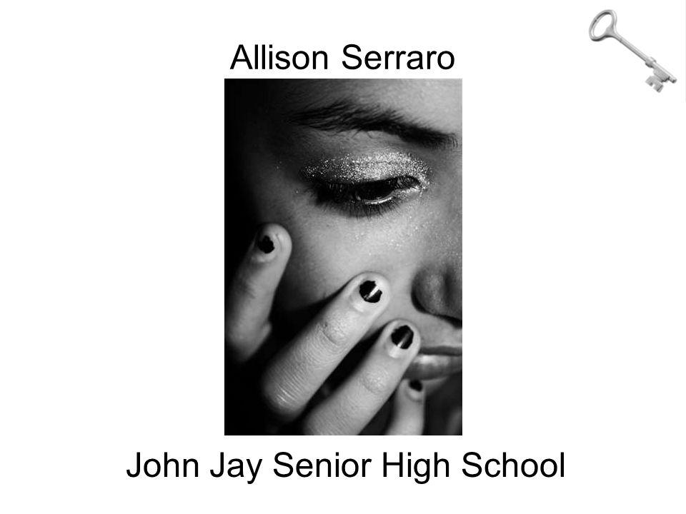 Allison Serraro John Jay Senior High School