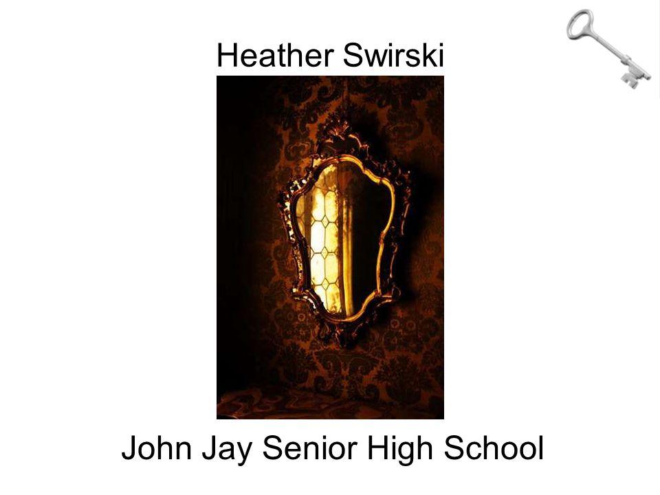 Heather Swirski John Jay Senior High School