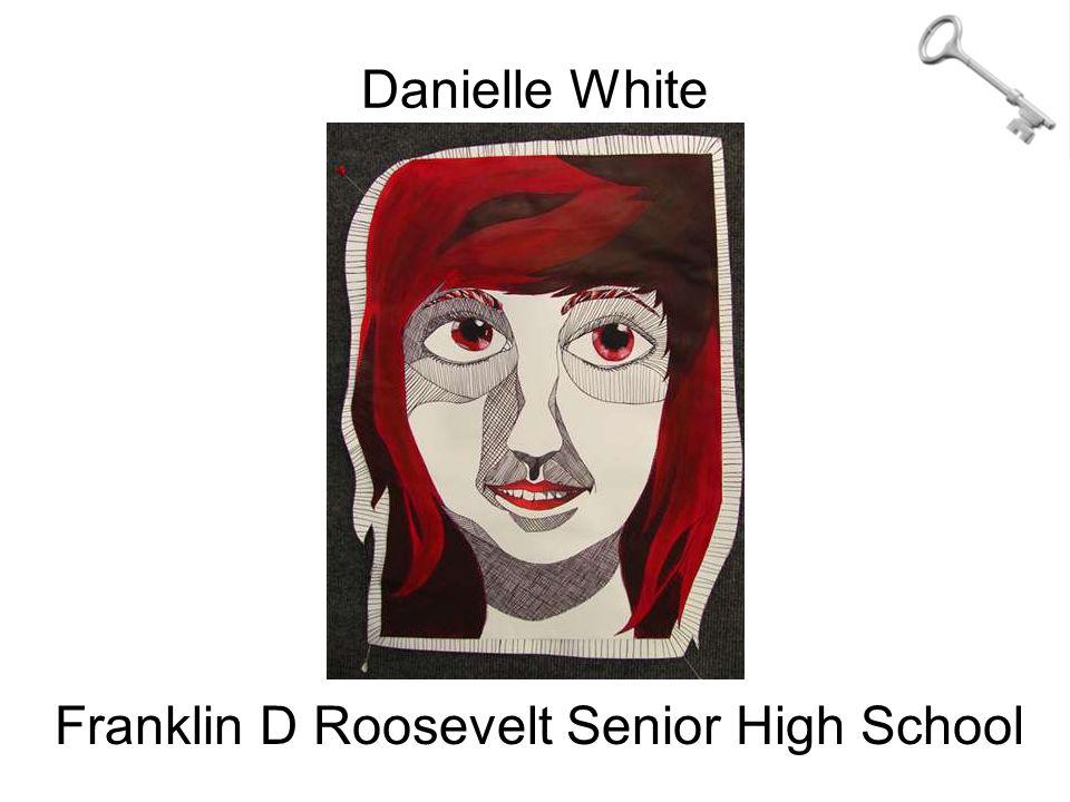 Danielle White Franklin D Roosevelt Senior High School