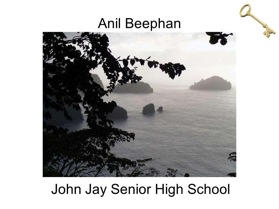 Anil Beephan John Jay Senior High School