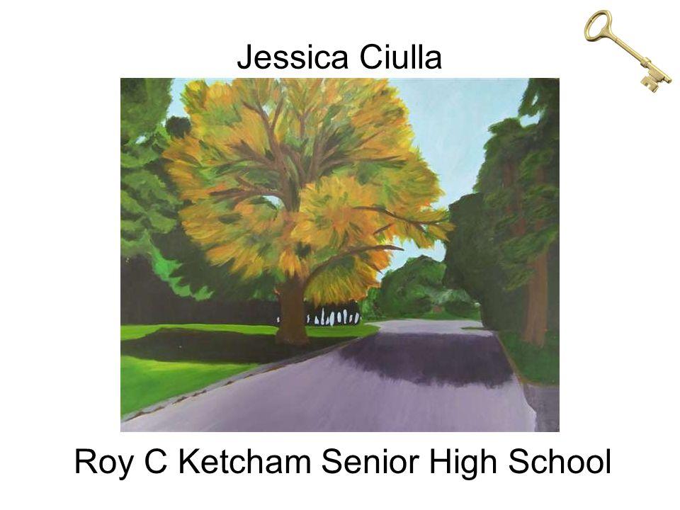 Jessica Ciulla Roy C Ketcham Senior High School
