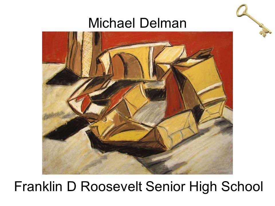 Michael Delman Franklin D Roosevelt Senior High School
