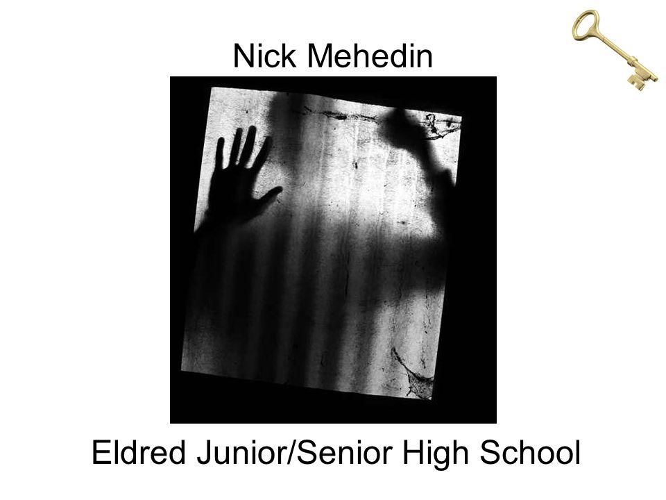 Nick Mehedin Eldred Junior/Senior High School