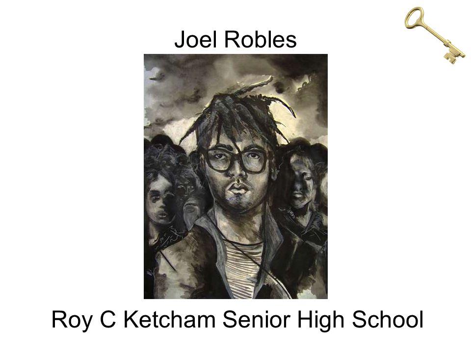 Joel Robles Roy C Ketcham Senior High School