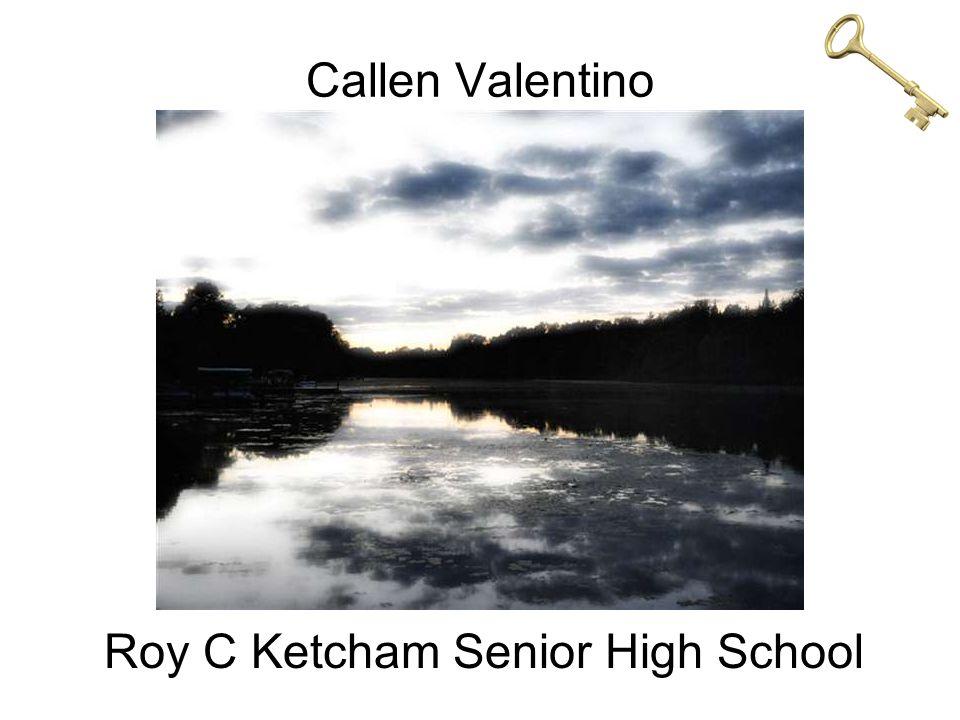 Callen Valentino Roy C Ketcham Senior High School