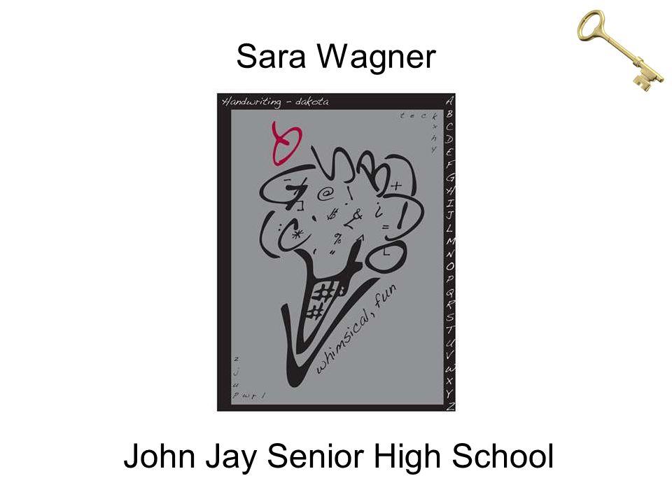 Sara Wagner John Jay Senior High School