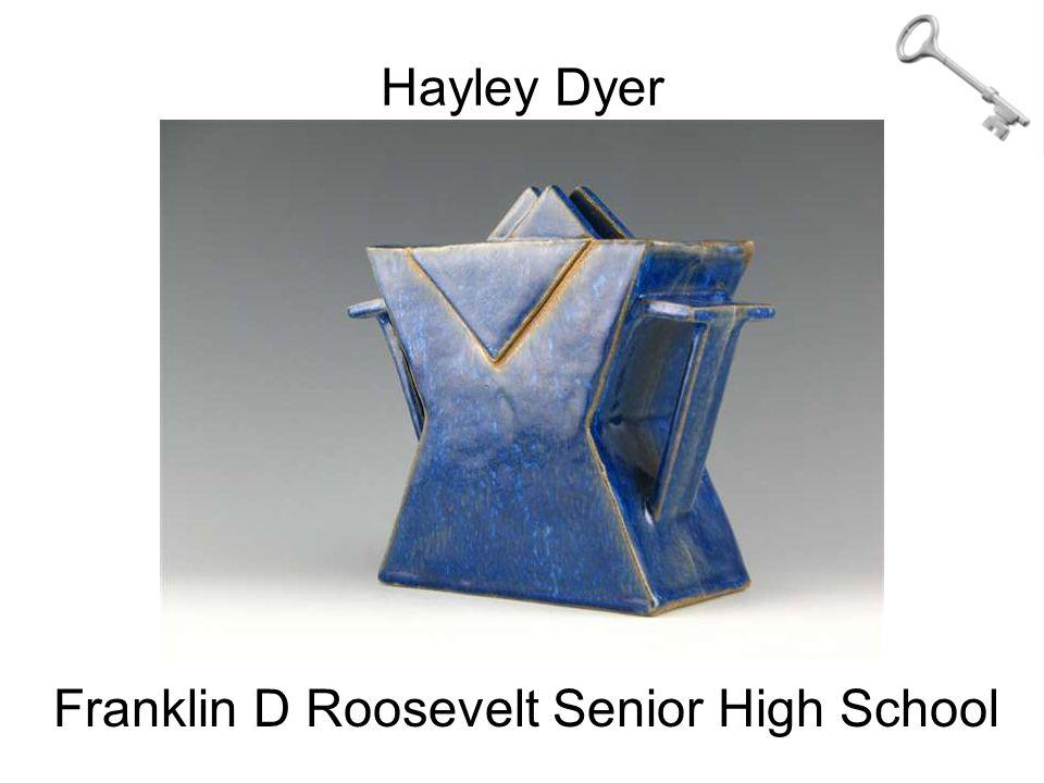 Hayley Dyer Franklin D Roosevelt Senior High School