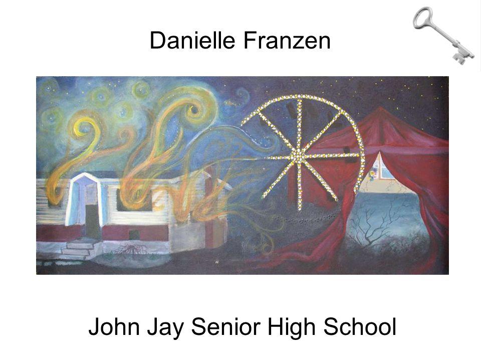 Danielle Franzen John Jay Senior High School