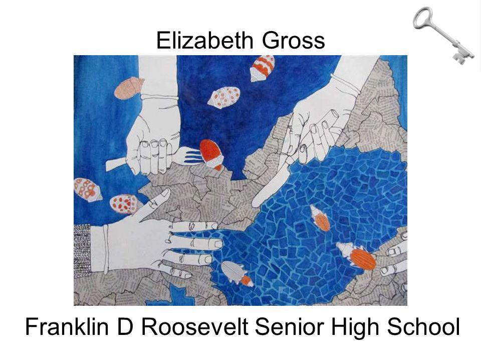 Elizabeth Gross Franklin D Roosevelt Senior High School