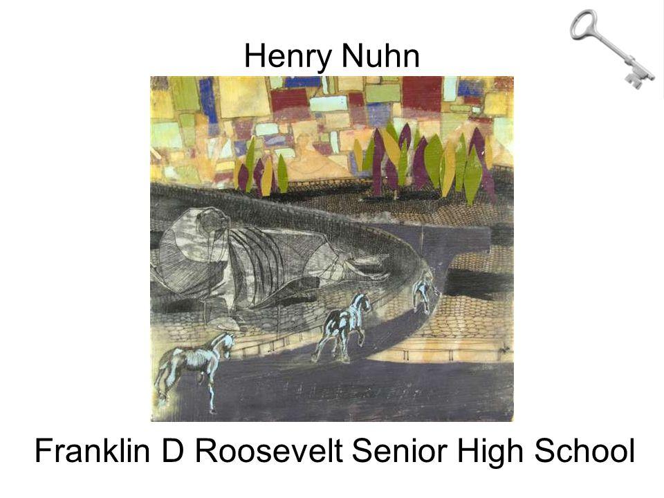 Henry Nuhn Franklin D Roosevelt Senior High School