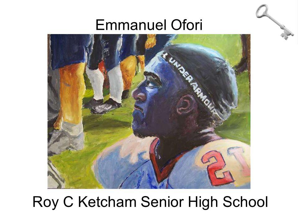 Emmanuel Ofori Roy C Ketcham Senior High School