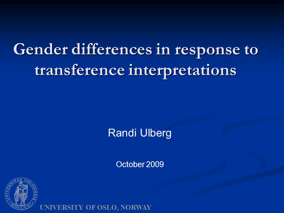 Summary Women responded significantly better than men to transference interpretation: Women responded significantly better than men to transference interpretation: Post-treatment; a difference in symptom change between women and men Post-treatment; a difference in symptom change between women and men Long-term; different symptom and dynamic change between women and men Long-term; different symptom and dynamic change between women and men Female patients, who have difficult relationships to other people (low QOR) was the sub group of patients in FEST showing the best treatment effects from dynamic psychotherapy with transference interpretations.