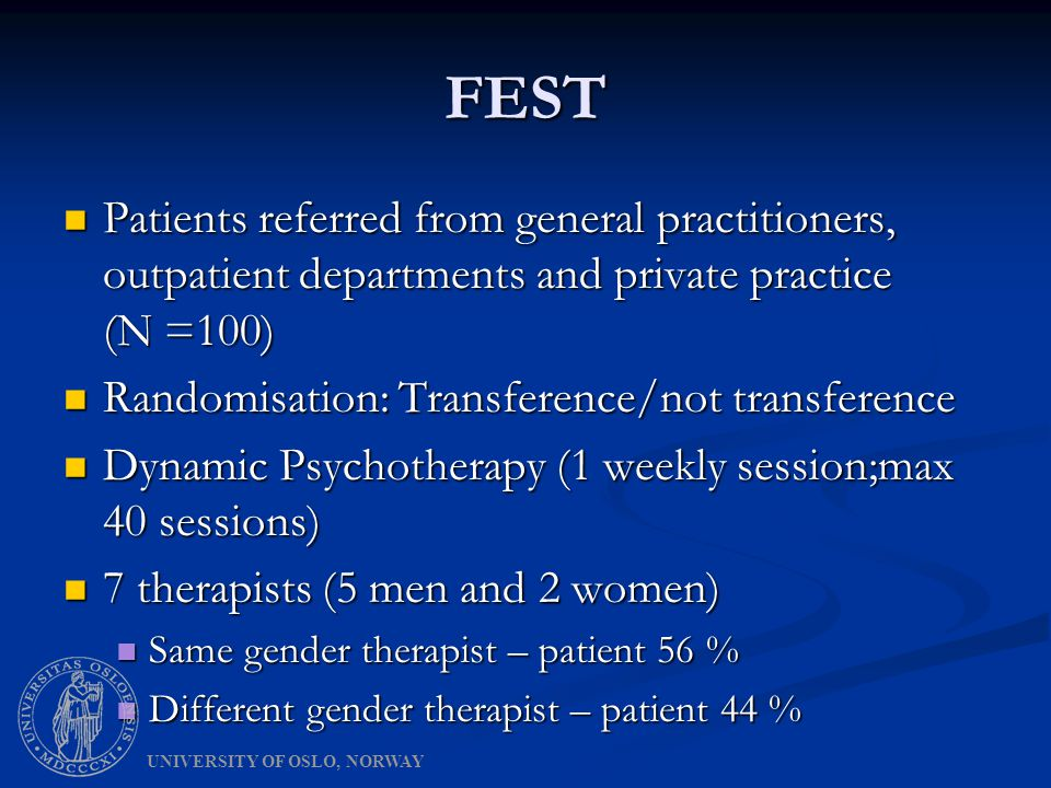 Patient Gender as Moderator in Individual Psychotherapy : Patient Gender as Moderator in Individual Psychotherapy :  Male patients had better outcome in interpretive therapy than in supportive therapy  Female patients had better outcome in supportive therapy than in interpretive therapy  Moderator effect during therapy.