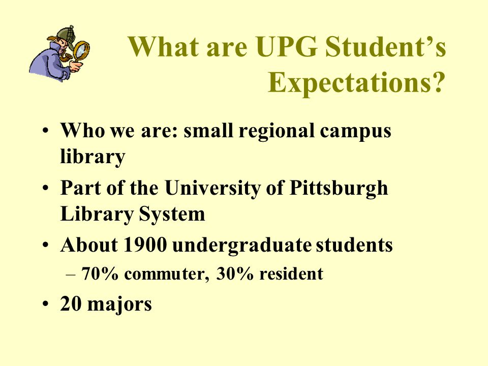 What are UPG Student's Expectations.