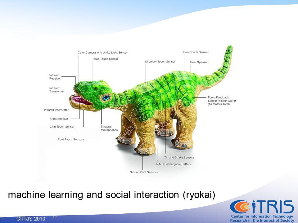 CITRIS 2010 12 machine learning and social interaction (ryokai)
