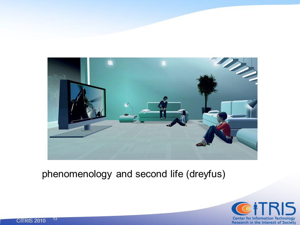 CITRIS 2010 13 phenomenology and second life (dreyfus)