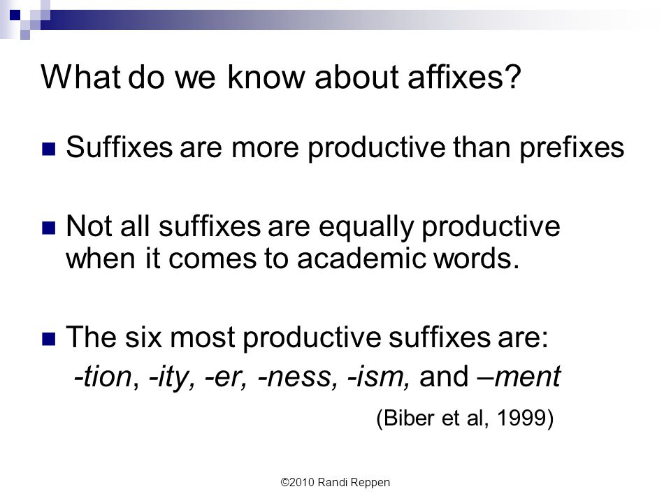 What do we know about affixes.