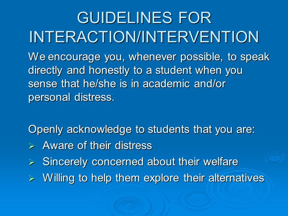 Disruptive Behavior in the Classroom or Department Office Faculty and Staff Authority & Responsibility:  Establish classroom rules or expectations for behavior in the office  Maintain order  Eject student from the course or office temporarily for violation of the rules or misconduct (i.e., non-threatening, annoying conduct)  Meet w/student during office hours or schedule an appointment and put the student on notice that the behavior is disruptive and that any further behavior of this type will result in a referral to the Office of Student Rights & Responsibilities (confirm notice in writing after conference)