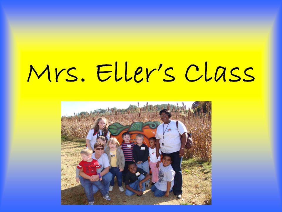 Mrs. Eller's Class