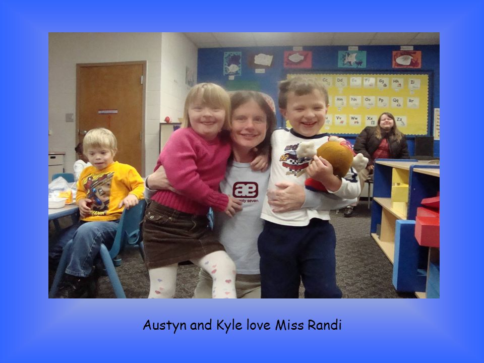 Austyn and Kyle love Miss Randi