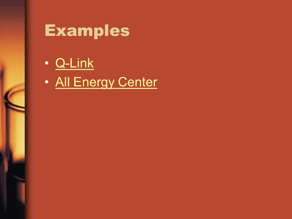 Examples Q-Link All Energy Center