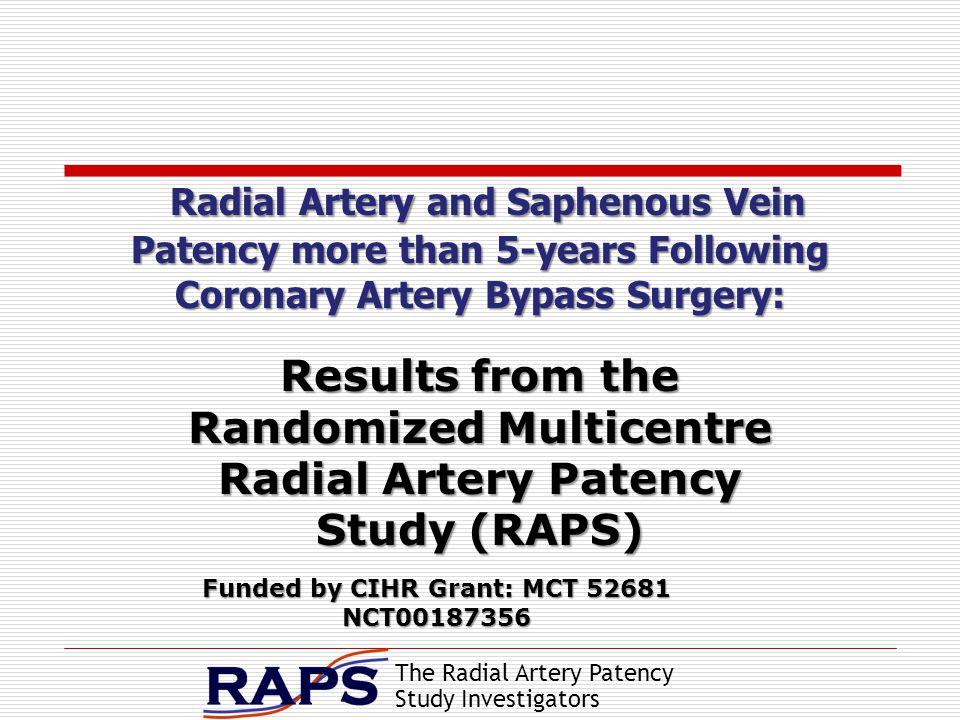 The Radial Artery Patency Study Investigators Stephen E.