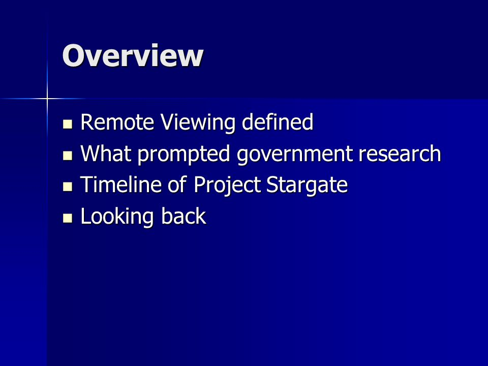 1991 Project Stargate Provide new experiments and find new techniques to prove existence of remote viewing Provide new experiments and find new techniques to prove existence of remote viewing CIA again questions benefits of program CIA again questions benefits of program
