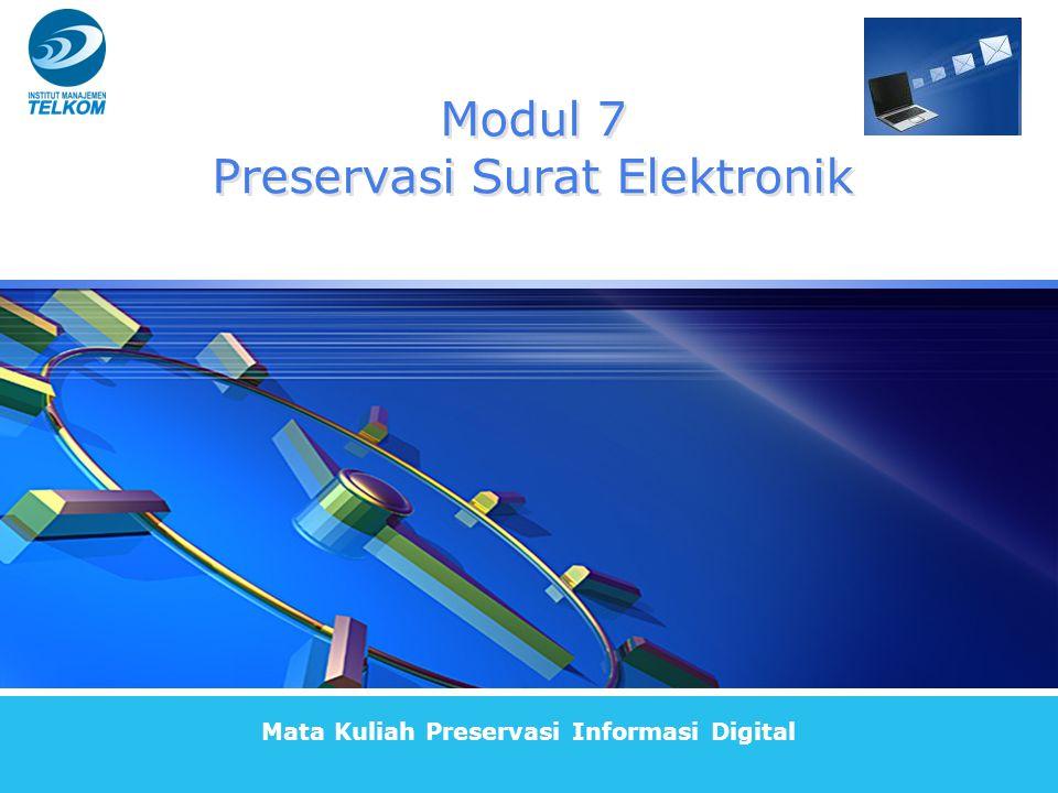 Modul 7 Preservasi Surat Elektronik Mata Kuliah Preservasi Informasi Digital