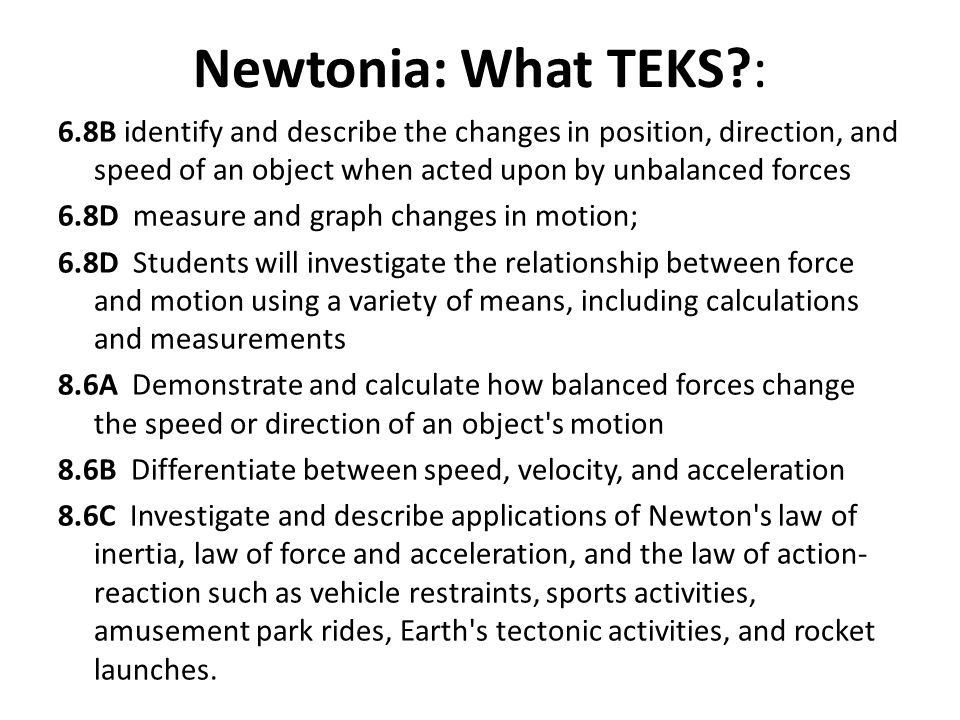 Table of Contents What is it?: An introductory lesson sequence for Newton's Laws Using a Computer Simulation (Url: tinyurl.com/Newtonia) What is needed?: Best if each student or pair of students have a computer with ability to connect to internet & copies of handouts (or respond in notebook).
