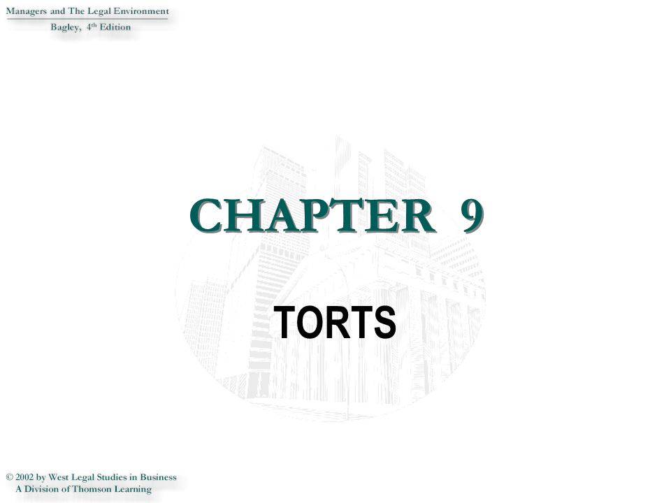 CHAPTER 9 CHAPTER 9 TORTS