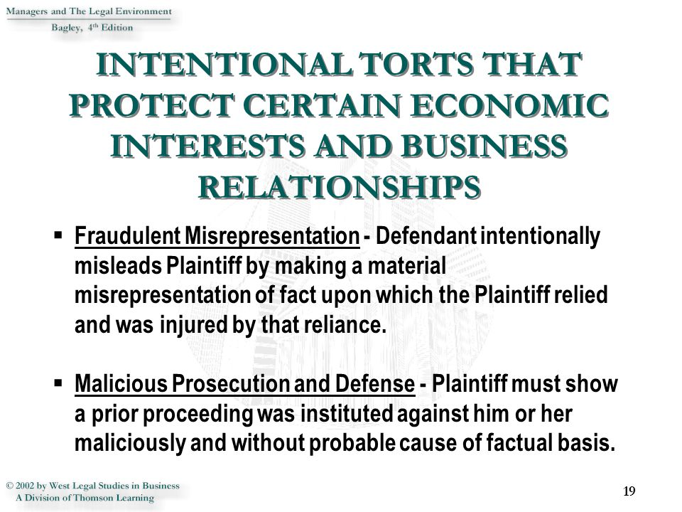 19  Fraudulent Misrepresentation - Defendant intentionally misleads Plaintiff by making a material misrepresentation of fact upon which the Plaintiff relied and was injured by that reliance.