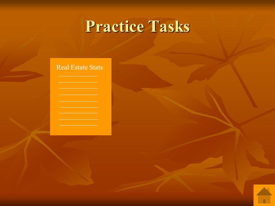 Practice Tasks Real Estate Stats