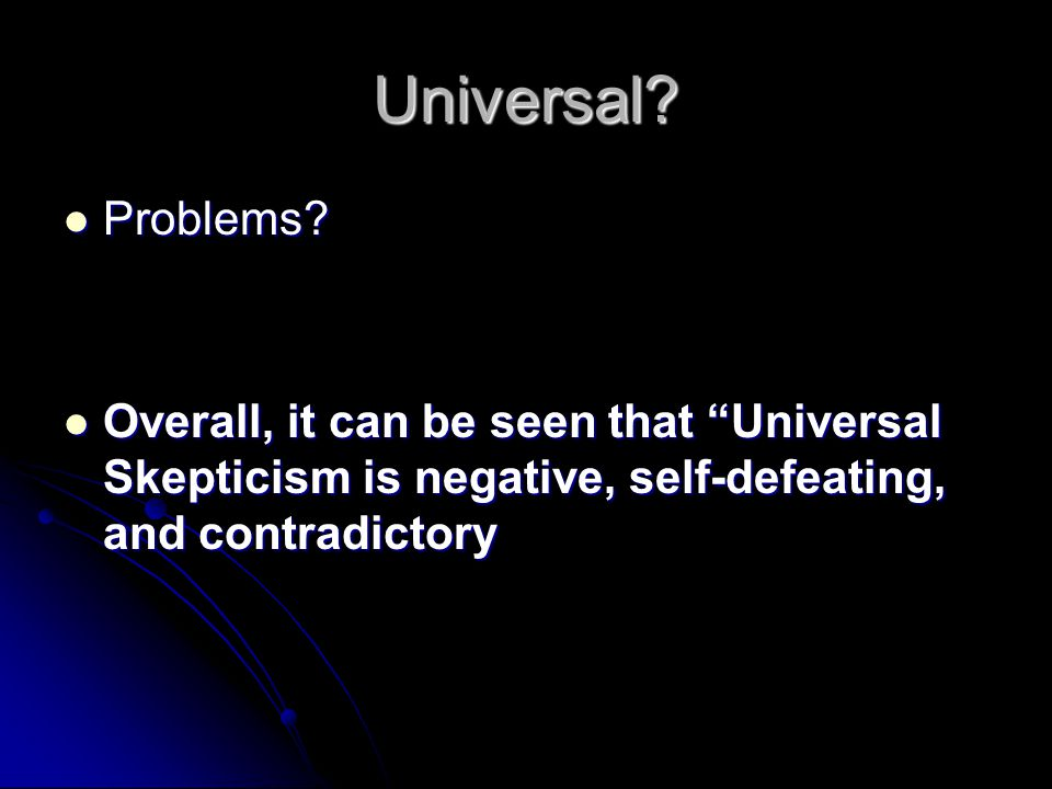 Universal. Problems. Problems.