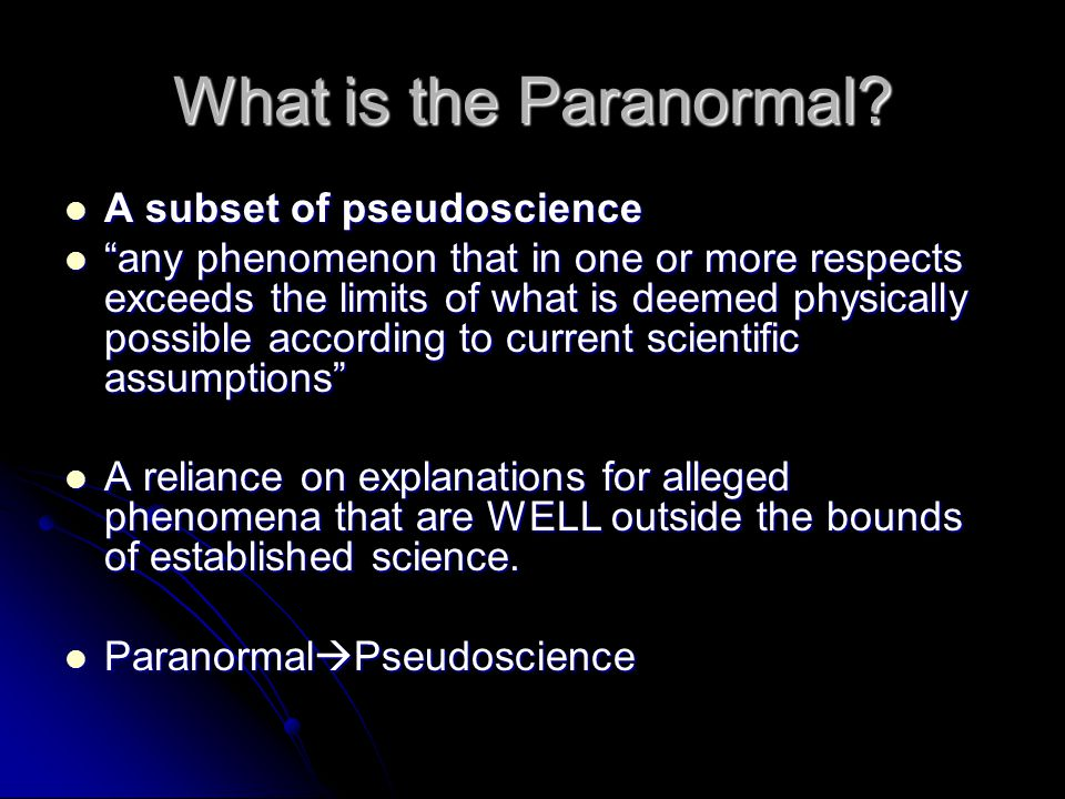 What is the Paranormal.