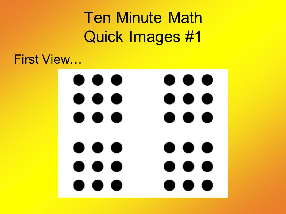 Ten Minute Math Quick Images #1 Second view…