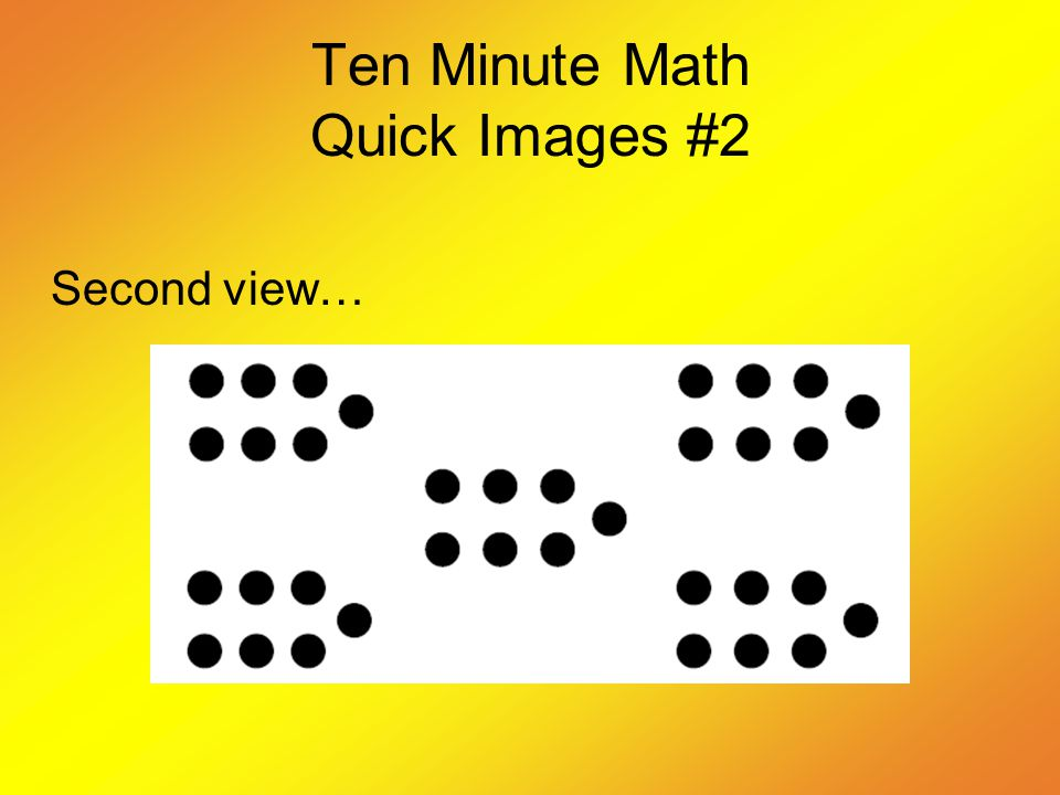 Ten Minute Math Quick Images #2 Second view…