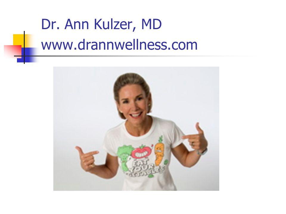 Dr. Ann Kulzer, MD www.drannwellness.com