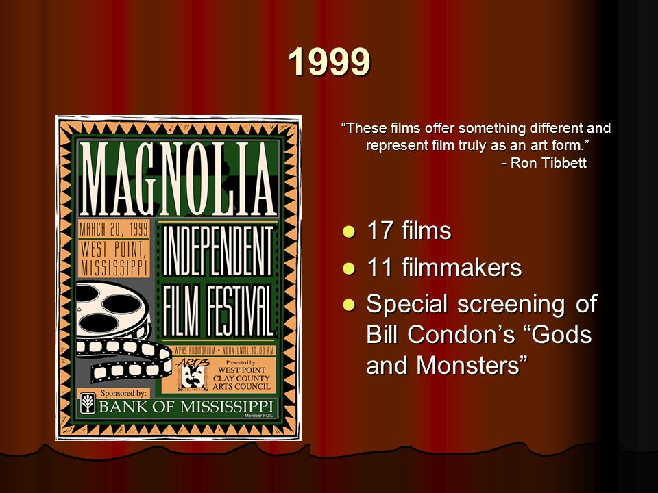 "1999 ""These films offer something different and represent film truly as an art form."" - Ron Tibbett 17 films 17 films 11 filmmakers 11 filmmakers Spec"