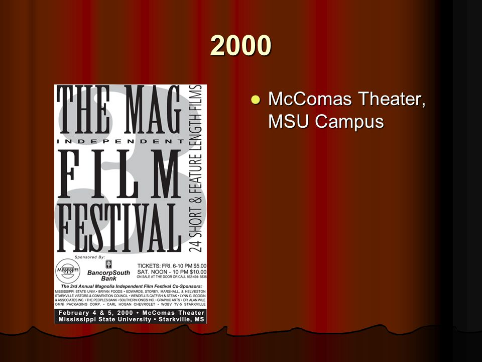 2000 McComas Theater, MSU Campus McComas Theater, MSU Campus