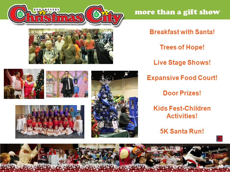 more than a gift show Breakfast with Santa.Trees of Hope.