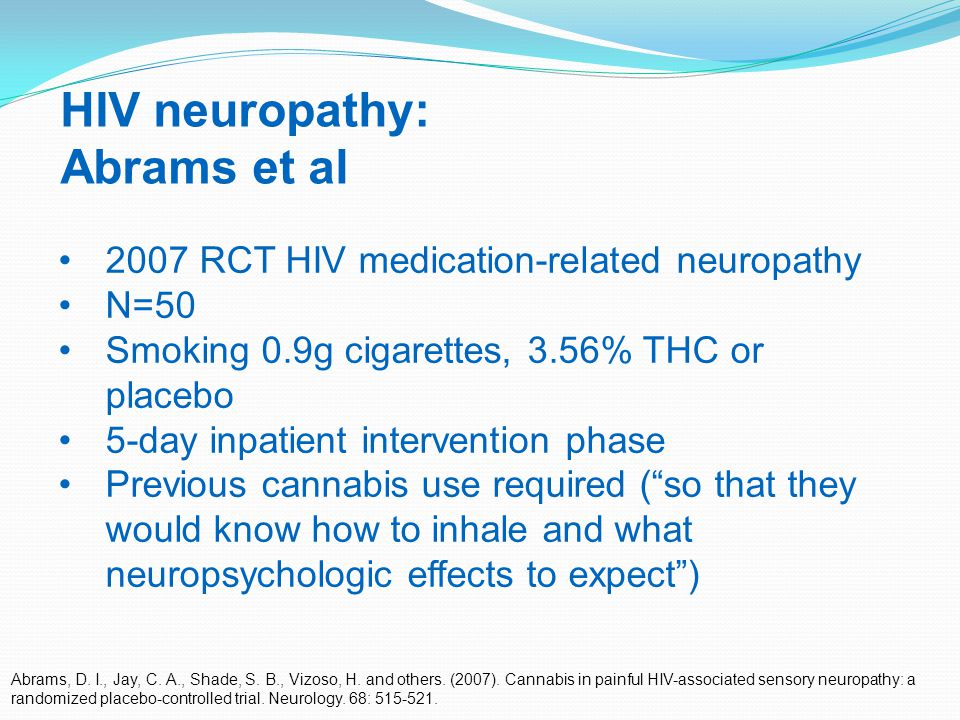 29 HIV neuropathy: Abrams et al Abrams, D. I., Jay, C.