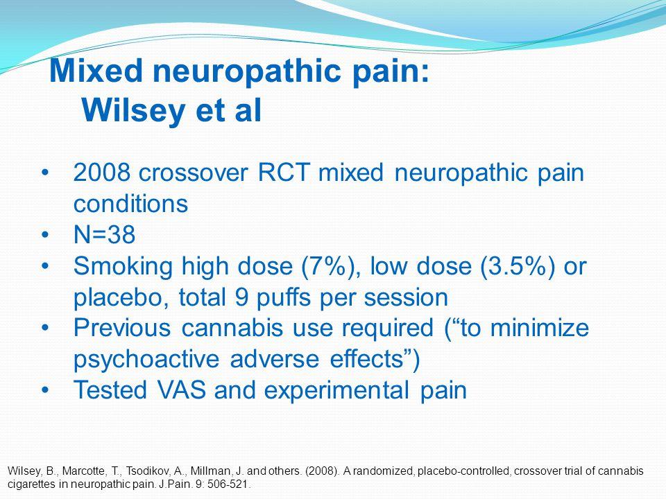 31 Mixed neuropathic pain: Wilsey et al Wilsey, B., Marcotte, T., Tsodikov, A., Millman, J.